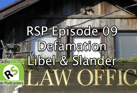 RSP Episode 09 Defamation Staying Safe with Libel and Slander