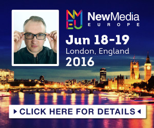 Click to find out more and book your tickets for New Media Europe 2016.