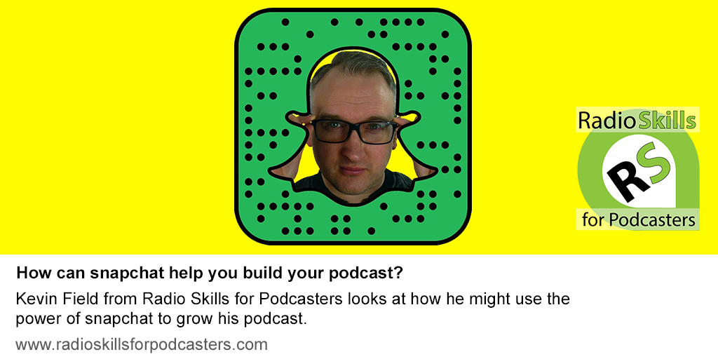 Can you build podcast audience using snapchat?
